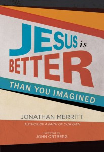 Jesus-Better-You-Imagined